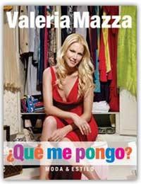 ¿Qué Me Pongo? Moda & Estilo por Valeria Mazza