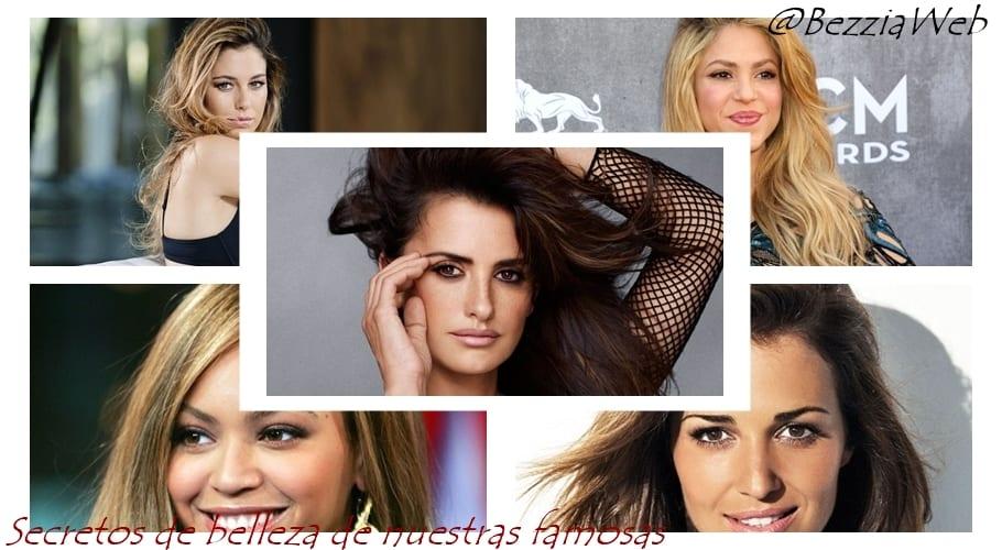 Secretos de belleza de nuestras famosas