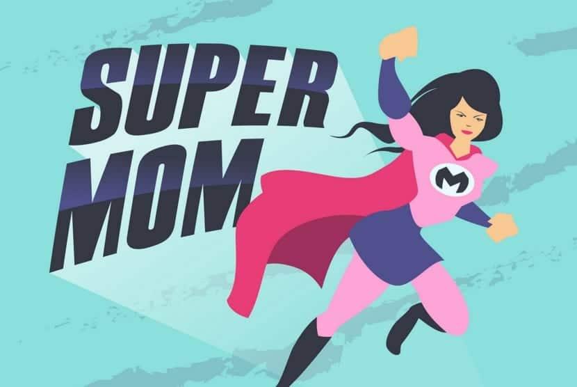 eres una superwoman y también una supermama
