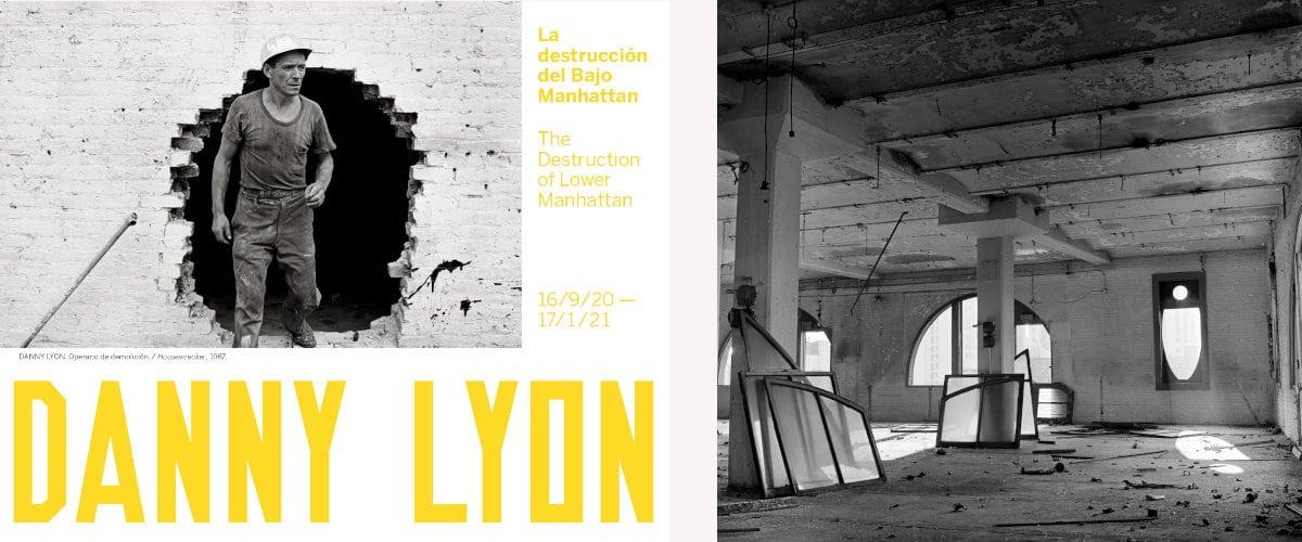 Danny Lyon. La destrucción del Bajo Manhattan