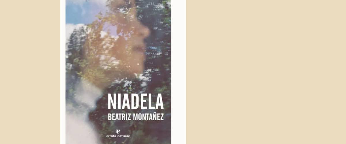 Niadela, una novela escrita por Beatriz Montañez